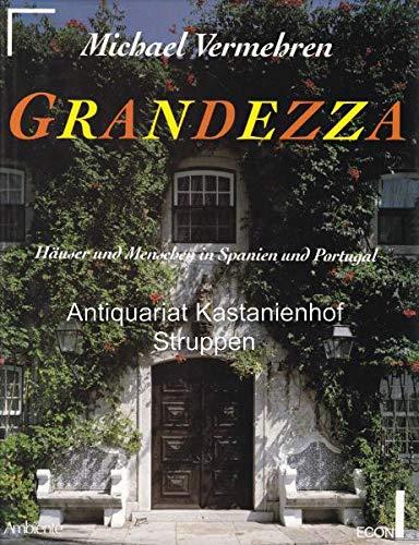 9783430193566: Grandezza Haeuser und Menschen in Spanien und Portugal. Gesamttitel: Ein ECON-Ambiente-Buch