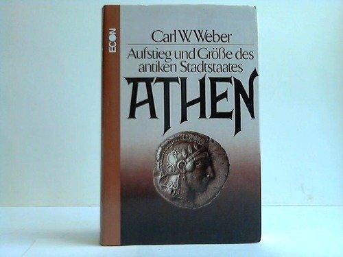 9783430195379: Athen: Aufstieg und Grösse des antiken Stadtstaates