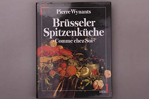 9783430198660: Brüsseler Spitzenküche. Die Originalrezepte aus dem