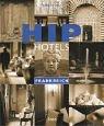 9783430198844: Hip Hotels Frankreich.