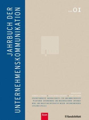 Jahrbuch der Unternehmenskommunikation. Band 01. Strategische Unternehmenskommunikation,: Henzler, Herbert A.,