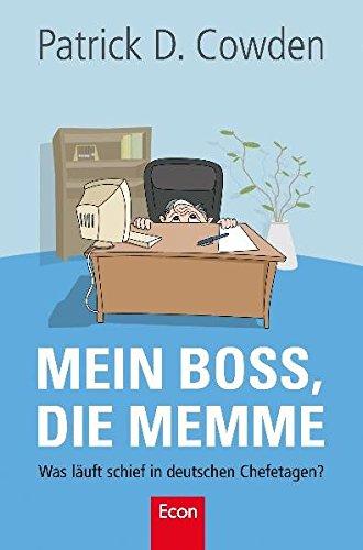 9783430201315: Mein Boss, die Memme