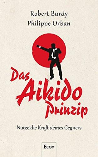 9783430201469: Das Aikido-Prinzip