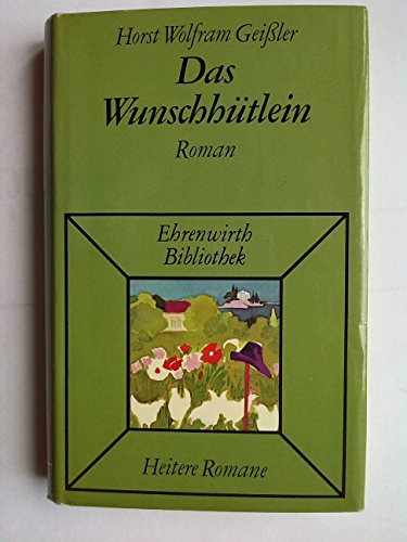 9783431017779: Das Wunschhutlein: Roman (Ehrenwirth Bibliothek)