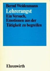 9783431020458: Lehrerangst: E. Versuch. Emotionen aus d. Tätigkeit zu begreifen (German Edition)