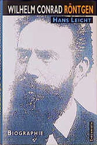 9783431033540: Wilhelm Conrad R�ntgen. Biographie
