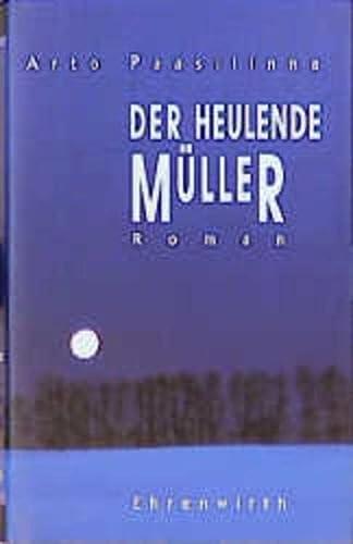 9783431034691: Der heulende Müller