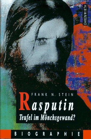9783431034868: Rasputin - Teufel im Mönchsgewand?. Biographie