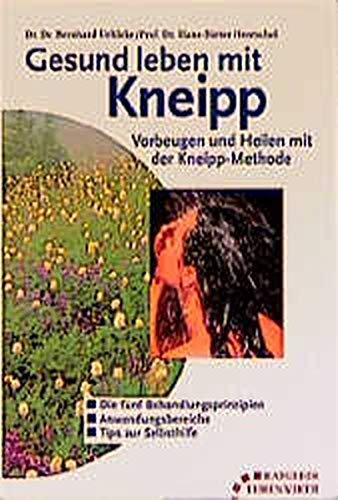 9783431035254: Gesund leben mit Kneipp