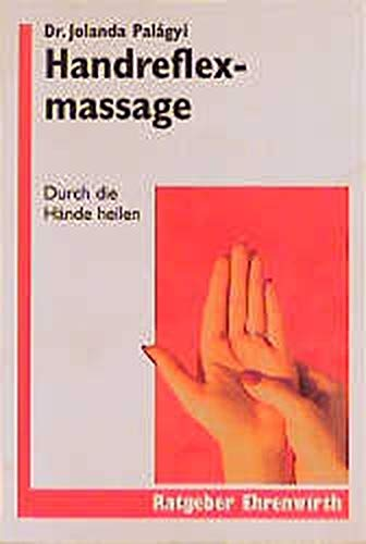 9783431035339: Handreflexmassage. Durch die Hände heilen.
