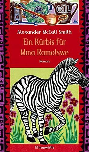Ein Kürbis für Mma Ramotswe (9783431037050) by Alexander McCall Smith