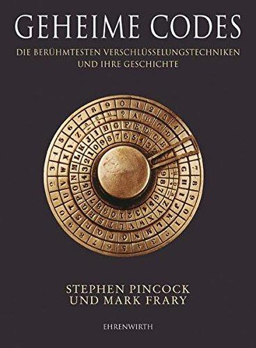 9783431037340: Geheime Codes: Die berühmtesten Verschlüsselungstechniken und ihre Geschichte