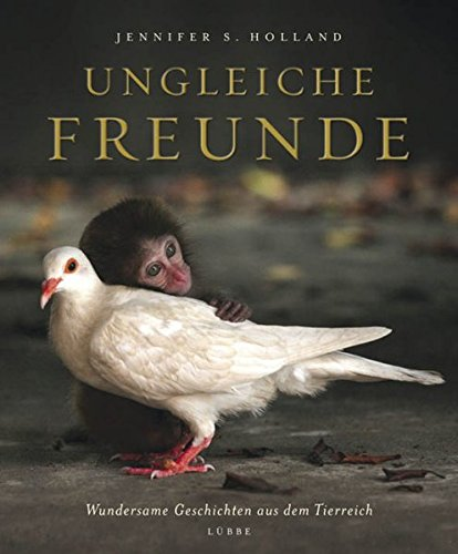 9783431038637: Ungleiche Freunde: Wundersame Geschichten aus dem Tierreich