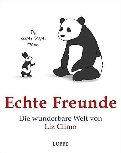 9783431038897: Echte Freunde: Die wunderbare Welt von Liz Climo