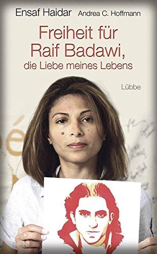 9783431039436: Freiheit für Raif Badawi, die Liebe meines Lebens