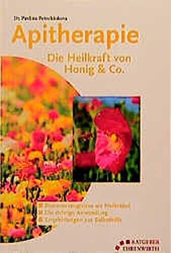 9783431040104: Apitherapie. Die Heilkraft von Honig und Co.