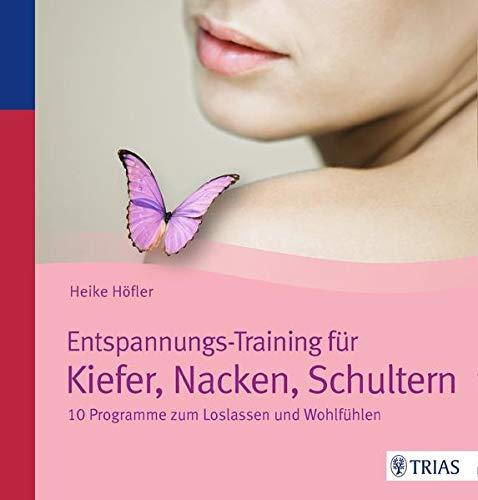 9783432100364: Entspannungs-Training für Kiefer, Nacken, Schultern