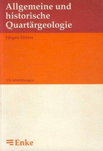 9783432259116: Allgemeine und historische Quartärgeologie