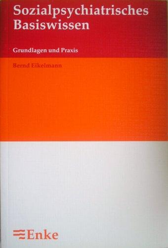 9783432278018: Sozialpsychiatrisches Basiswissen. Grundlagen und Praxis