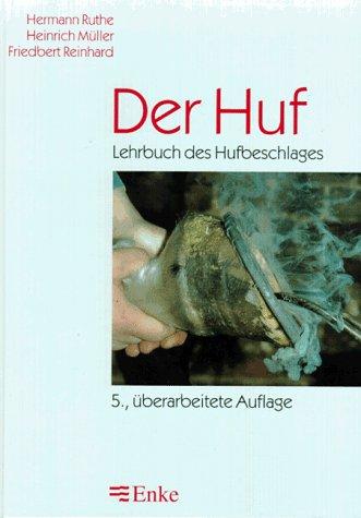 9783432292410: Der Huf. Lehrbuch des Hufbeschlages.