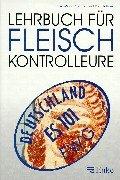 9783432295312: Lehrbuch für Fleischkontrolleure. (Lernmaterialien)