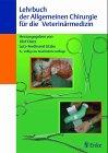 9783432805351: Lehrbuch der Allgemeinen Chirurgie für Tierärzte