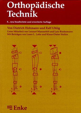 Orthopädische Technik (Gebundene Ausgabe) von Dietrich Hohmann: Dietrich Hohmann Ralf