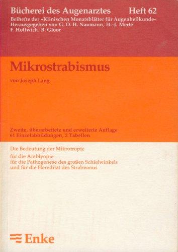9783432835020: Mikrostrabismus. Die Bedeutung der Mikrotropie für die Amblyopie, für die Pathogenese des grossen Schielwinkels und für die Heredität des Strabismus