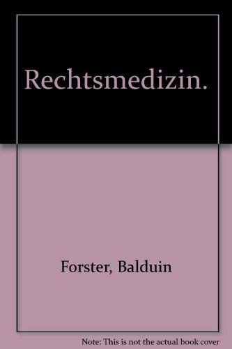 9783432886350: Rechtsmedizin.