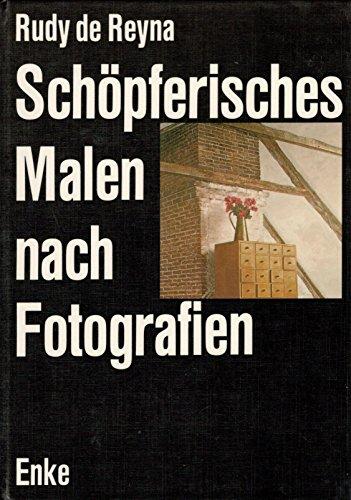 9783432900216: Sch�pferisches Malen nach Fotographien