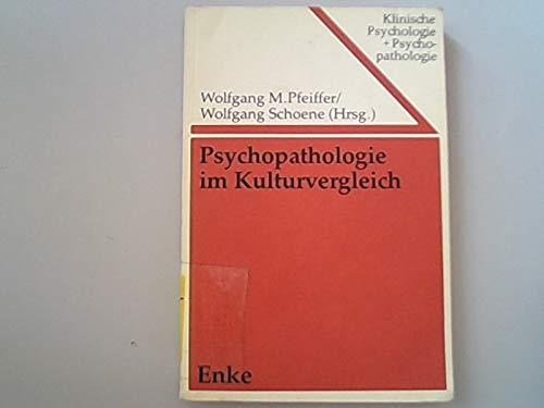 9783432912011: Psychopathologie im Kulturvergleich