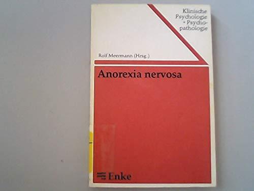 9783432922317: Anorexia nervosa. Ursachen und Behandlung