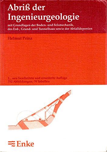9783432923321: Abriss der Ingenieurgeologie. Mit Grundlagen der Boden- und Felsmechanik, des Erd-, Grund- und Tunnelbaus sowie der Abfalldeponien