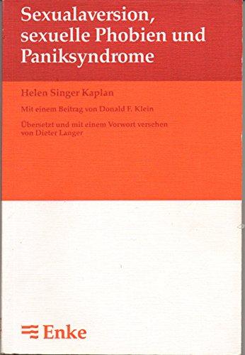 9783432970714: Sexualaversion, sexuelle Phobien und Paniksyndrome.