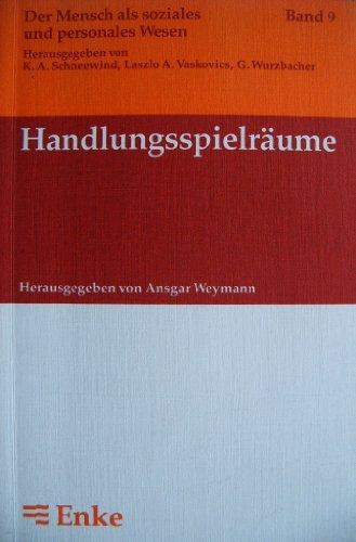 9783432972114: Handlungsspielräume. Untersuchungen zur Individualisierung und Institutionalisierung von Lebensläufen in der Moderne