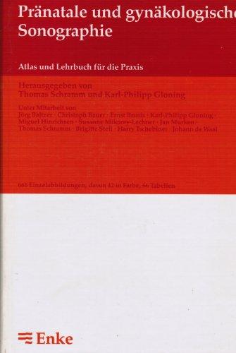 9783432976716: Pränatale und gynäkologische Sonographie. Atlas und Lehrbuch für die Praxis