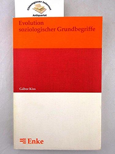 9783432979212: Evolution soziologischer Grundbegriffe: Zum Wandel ihrer Semantik