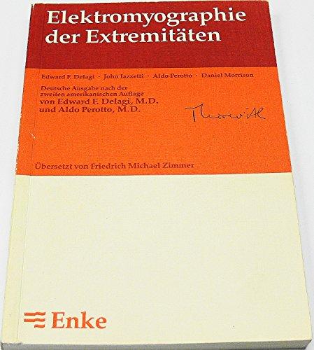 9783432980515: Elektromyographie der Extremitäten. Anatomischer Leitfaden