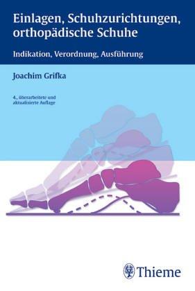 9783432981635: Einlagen, Schuhzurichtungen, orthopädische Schuhe (Livre en allemand)