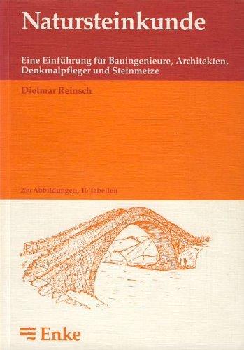 9783432994611: Natursteinkunde. Eine Einführung für Bauingenieure, Architekten, Denkmalpfleger und Steinmetze
