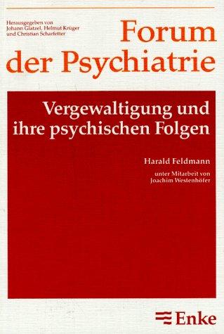 9783432999418: Vergewaltigung und ihre psychischen Folgen. Ein Beitrag zur posttraumatischen Belastungsreaktion