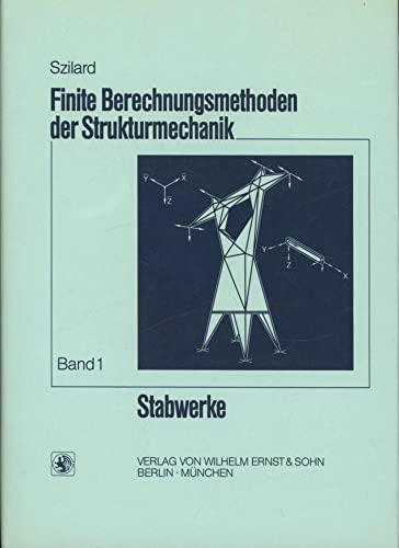 9783433008676: Finite Berechnungsmethoden Der Strukturmechanik