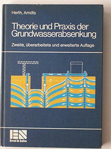 9783433009949: Theorie und Praxis der Grundwasserabsenkung (German Edition)
