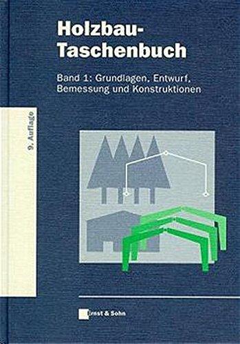 9783433012819: Holzbau-Taschenbuch Band 1 9a - Grundlagen, Bemessung