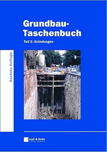 9783433014479: Grundbau-Taschenbuch 3: Gründungen: Bd. 3