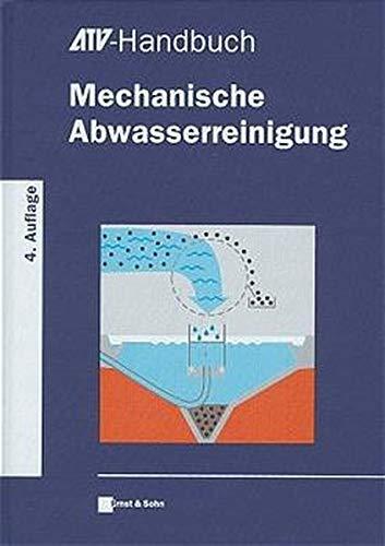 9783433014615: ATV-Handbuch Mechanische Abwasserreinigung