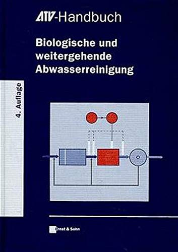 9783433014622: ATV-Handbuch Biologische Und Weitergehende Abwasserreinigung