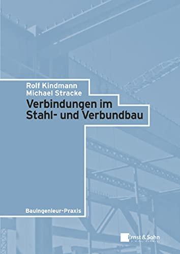 9783433015964: Verbindungen Im Stahl- Und Verbundbau