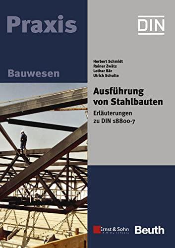 9783433017043: Ausführung von Stahlbauten (German Edition)