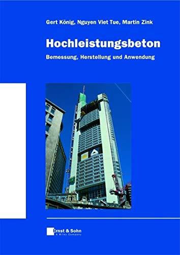 9783433017388: Hochleistungbeton: Bemessung, Herstellung Und Anwendung (German Edition)